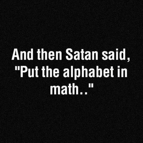 99563-and-then-satan-said-put-the-alphabet-in-math